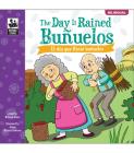 The Keepsake Stories Day It Rained Buñuelos: El Día Que Llovió Buñuelos Cover Image