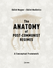 The Anatomy of Post-Communist Regimes: A Conceptual Framework Cover Image