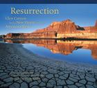 Resurrection: Glen Canyon and a New Vision for the American West Cover Image