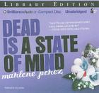 Dead Is a State of Mind (Dead Is (Audio) #2) Cover Image