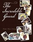 The Incredible Gourd Cover Image