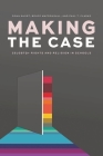 Making the Case: LGBTQ2S+ Rights and Religion in Schools Cover Image