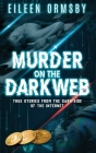 Murder on the Dark Web Cover Image