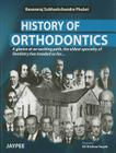 History of Orthodontics: A Glance at an Exciting Path, the Oldest Specialty of Dentistry Has Treaded So Far Cover Image