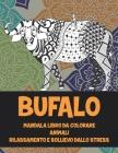 Mandala Libro da colorare - Rilassamento e sollievo dallo stress - Animali - Bufalo Cover Image