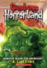 Monster Blood For Breakfast! (Goosebumps HorrorLand #3) Cover Image