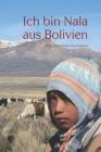 Ich bin Nala aus Bolivien Cover Image