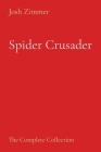 Spider Crusader: The Complete Collection Cover Image