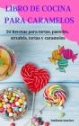 Libro de Cocina Para Caramelos Cover Image