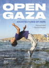 Open Gaza: Architectures of Hope Cover Image