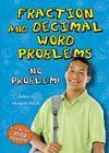 Fraction and Decimal Word Problems: No Problem! (Math Busters Word Problems) Cover Image