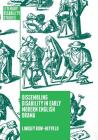 Dissembling Disability in Early Modern English Drama (Literary Disability Studies) Cover Image