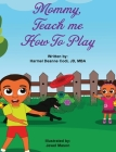 Mommy, teach me how to play Cover Image