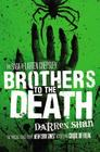 Brothers to the Death (The Saga of Larten Crepsley #4) Cover Image