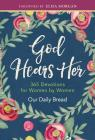 God Hears Her: 365 Devotions for Women by Women Cover Image