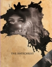 The Antichrist: (Annotated Edition) Cover Image