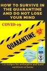 How to Survive in the Quarantine and Do Not Lose Your Mind: Practical advice Cover Image