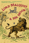 Lord Malquist and Mr. Moon Cover Image
