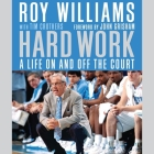 Hard Work: A Life on and Off the Court Cover Image