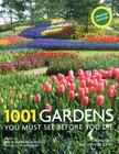 1001 Gardens You Must See Before You Die Cover Image