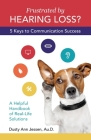 Frustrated by Hearing Loss? Five Keys to Communication Success Cover Image