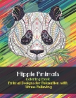 Hippie Animals - Coloring Book - Animal Designs for Relaxation with Stress Relieving Cover Image