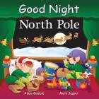 Good Night North Pole (Good Night Our World) Cover Image