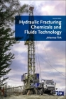 Hydraulic Fracturing Chemicals and Fluids Technology Cover Image