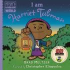 I am Harriet Tubman (Ordinary People Change the World) Cover Image