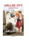 Walled City: The Art of the Mural Cover Image