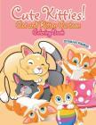 Cute Kitties! Cat and Kitten Cartoon Coloring Book Cover Image