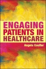 Engaging Patients in Healthcare Cover Image