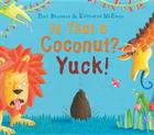 Is That a Coconut? Yuck! Cover Image