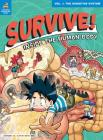 Survive! Inside the Human Body, Vol. 1: The Digestive System Cover Image