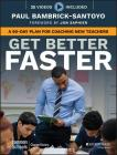 Get Better Faster: A 90-Day Plan for Coaching New Teachers Cover Image