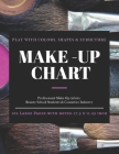 Make-Up Chart: A Professional Make-Up Practice Workbook for Make-Up Artists & Beauty Students. A4 LARGE SIZE Pages With Notes (17.5 x Cover Image
