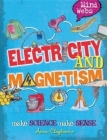 Mind Webs: Electricity and Magnets Cover Image