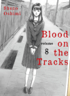Blood on the Tracks, volume 8 Cover Image