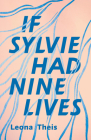 If Sylvie Had Nine Lives Cover Image