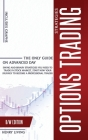 Options Trading Strategies: The Only Guide on Advanced Day, Swing and Binary Strategies You Need to Trade in Stock Market, Start Now Your Journey Cover Image