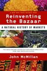 Reinventing the Bazaar: A Natural History of Markets Cover Image