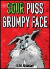 Sour Puss Grumpy Face Cover Image