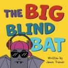 The Big Blind Bat Cover Image
