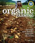 Organic Farming: How to Raise, Certify, and Market Organic Crops and Livestock Cover Image