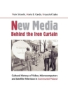 New Media Behind the Iron Curtain: Cultural History of Video, Microcomputers and Satellite Television in Communist Poland Cover Image