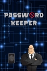 Password Keeper: Save Your Logins and Passwords Safely Alphabetical Passwords Organizer Password Log Book Password Notebook Keeper Inte Cover Image