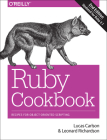 Ruby Cookbook: Recipes for Object-Oriented Scripting Cover Image