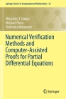Numerical Verification Methods and Computer-Assisted Proofs for Partial Differential Equations Cover Image
