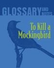 Glossary and Notes: To Kill a Mockingbird Cover Image