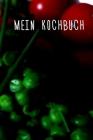 Mein Kochbuch: für meine Lieblingsrezepte - Rezeptbuch zum Selberschreiben für Vegetarier - Format 6 x 9 Zoll - Mit Inhaltsverzeichni Cover Image